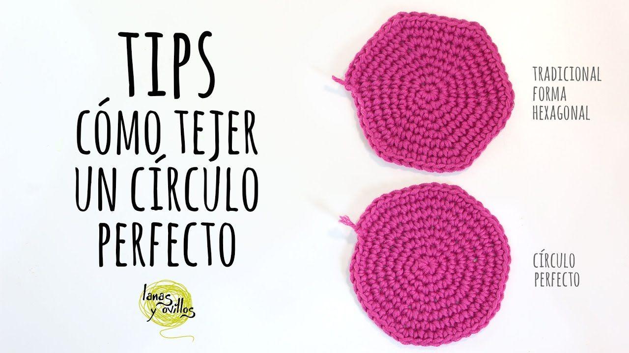 TIPS: Cómo tejer un círculo perfecto de Ganchillo | Crochet ...