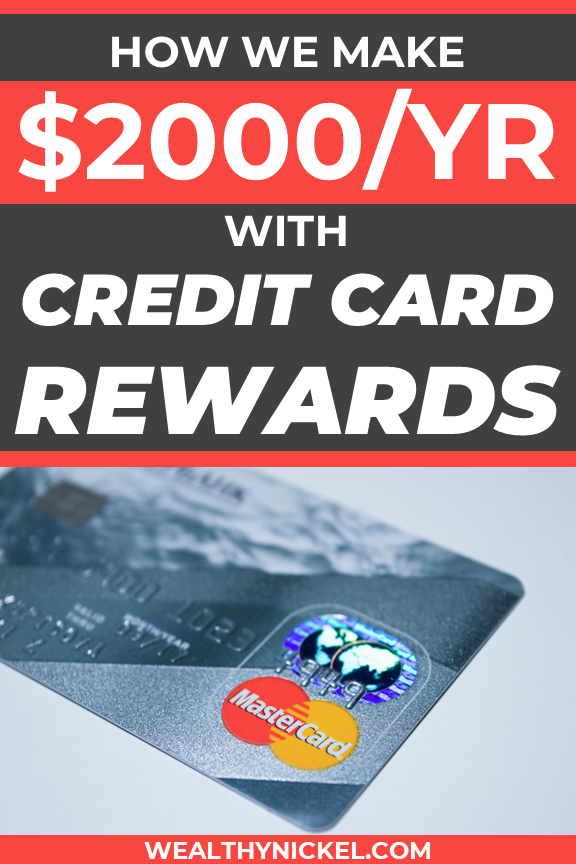 Best Credit Cards of 2021 (How We Earn An Extra $2,000 Per ...