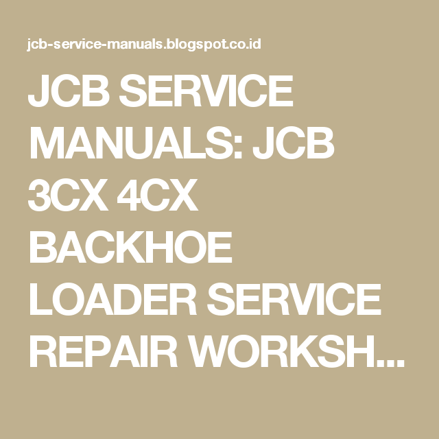 Jcb service manuals jcb 3cx 4cx backhoe loader service repair jcb service manuals jcb 3cx 4cx backhoe loader service repair workshop manual download sn 3cx 4cx 400001 to 4600000 fandeluxe Gallery