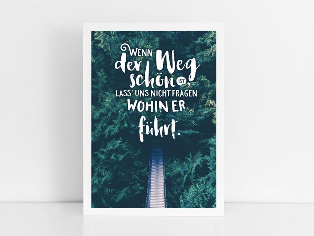 """Kunstdruck """"Wenn der Weg schön ist"""""""