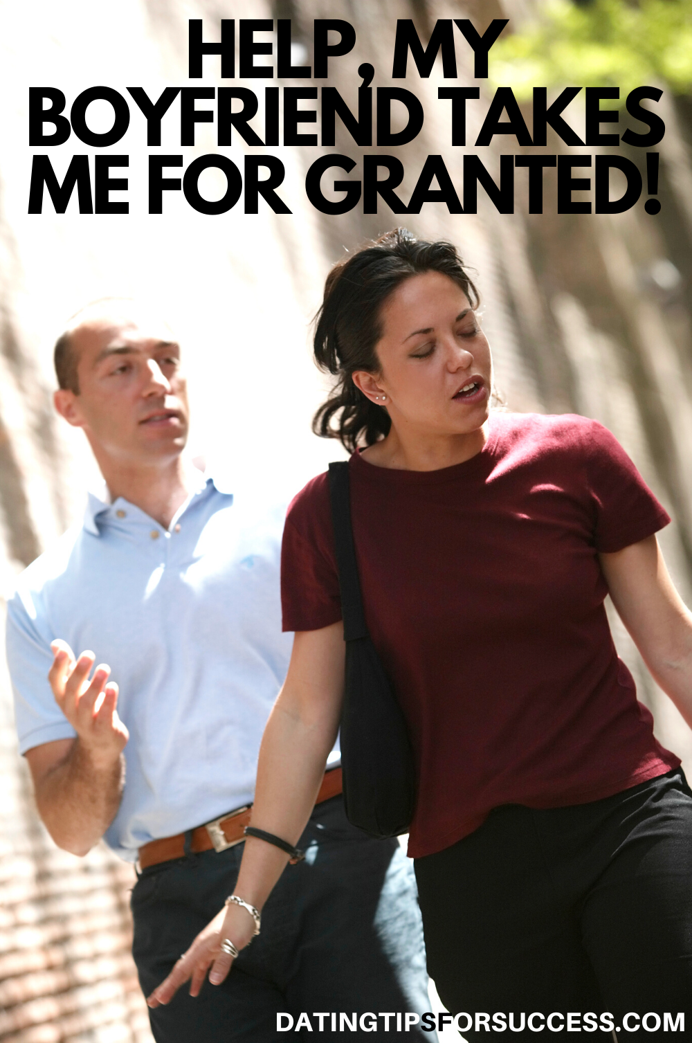 My Boyfriend Takes Me For Granted (6 Ways To Make It Stop
