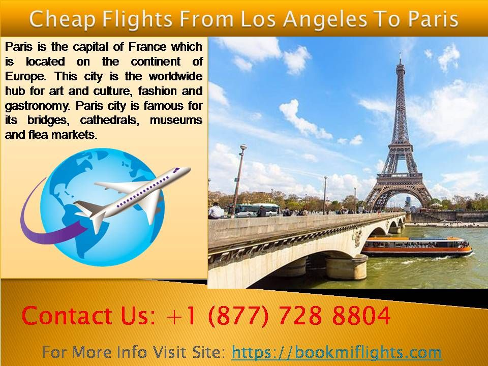 Get Cheap Flights From Los Angeles To Paris Save Upto 50