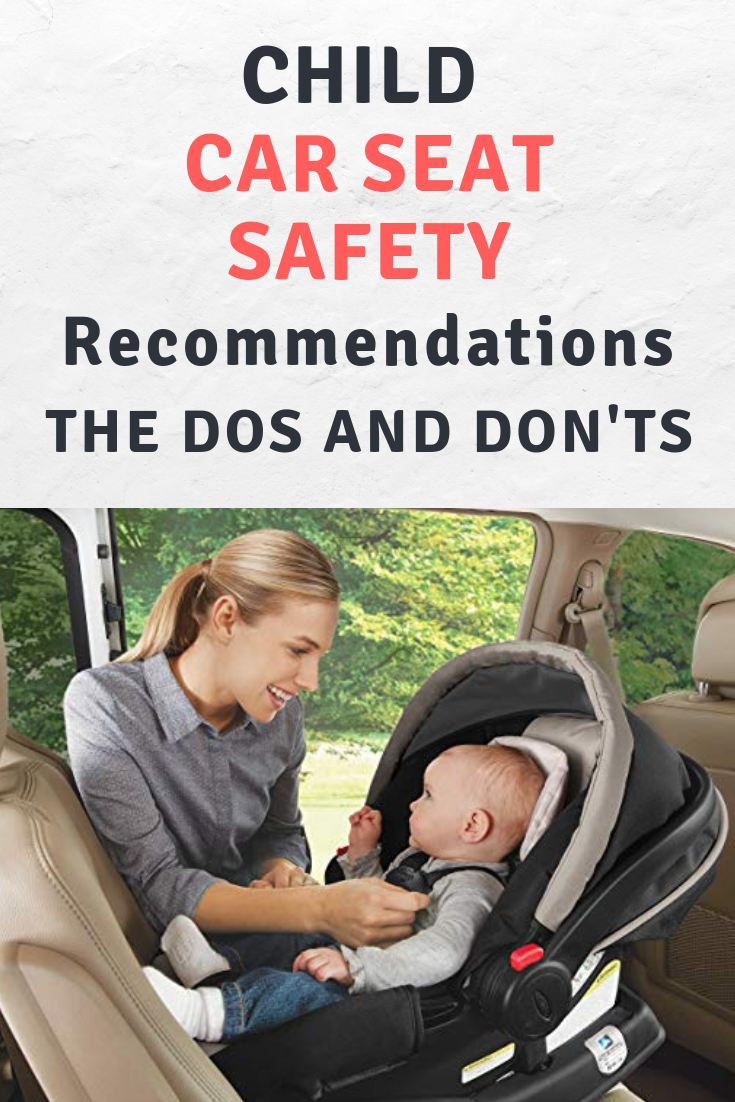 Child Car Seat Safety The Do's and Dont's