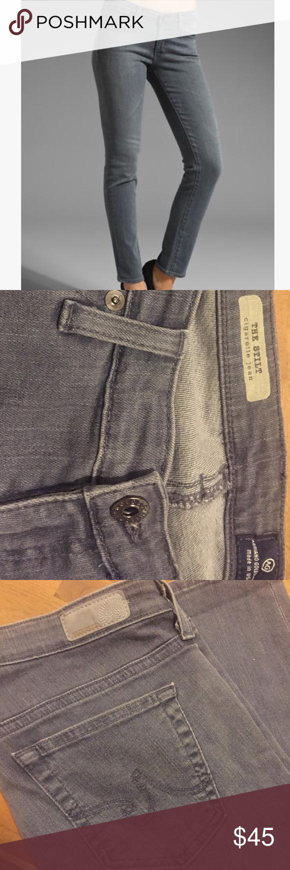 "A This is a pair of AG Adriano Goldshmeid the stilt cigarette jeans. Size 30R in grey. Waist 33"" rise 31"" inseam 31"". 98% cotton 2% ea. Made in USA. Perfect condition. They have only been worn once -- unfortunately they are just a bit too big. AG Adriano Goldschmied Jeans Straight Leg"