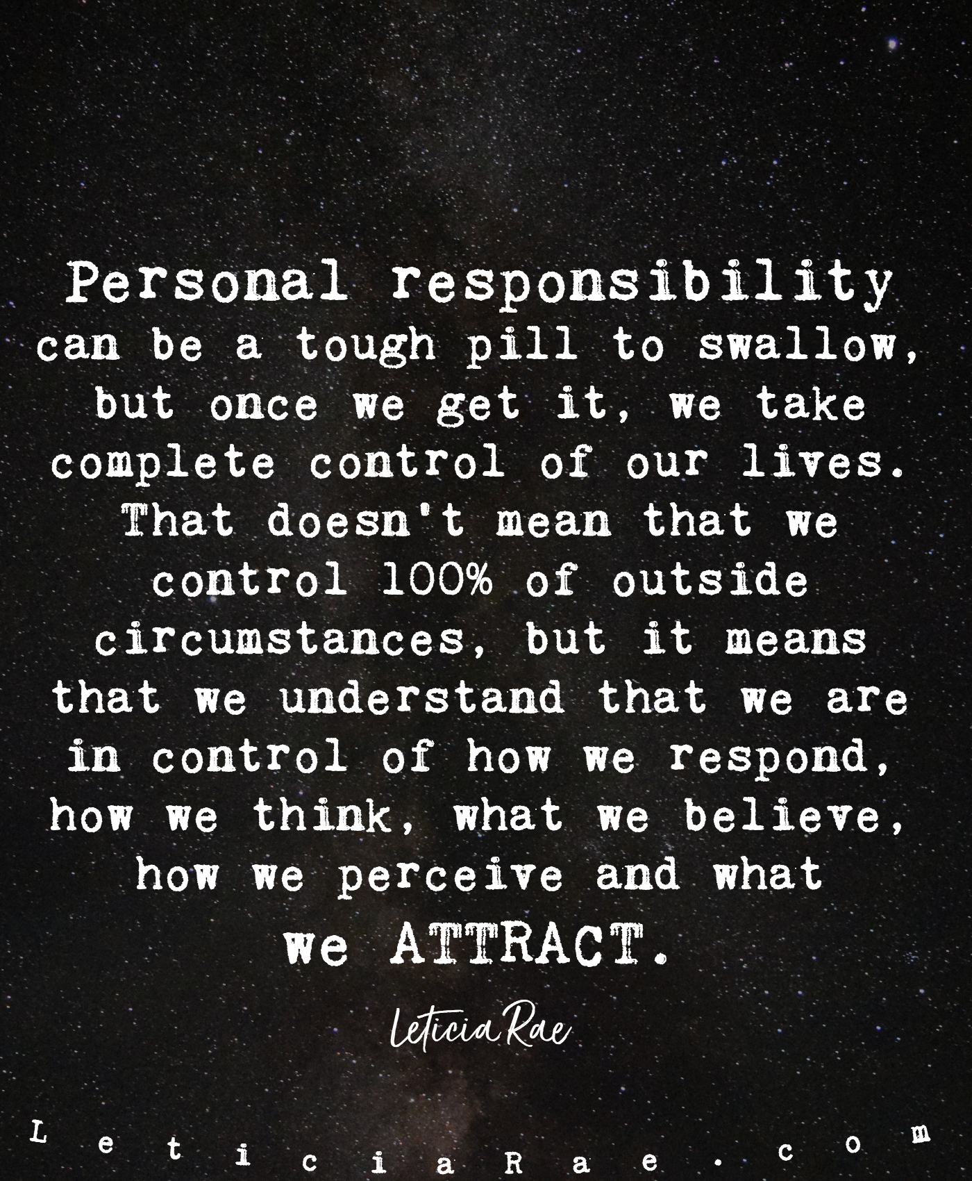 Personal responsibility is how we take back control of our ...