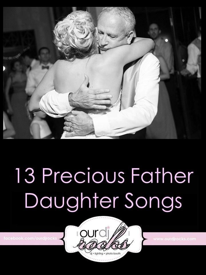 Wedding Songs Reception Father Daughter Dance Parents Dances Song Suggestions