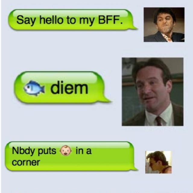 if famous movie quotes were text messages