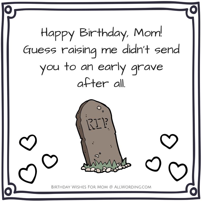 Happy Birthday Mom 50 Heartfelt And Hilarious Birthday Wishes Birthday Wishes For Mom Funny Mom Quotes Happy Birthday Mom