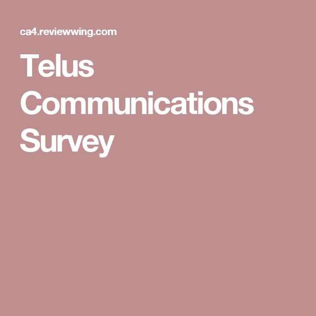 Telus Communications Survey