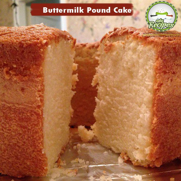 Buttermilk Pound Cake Buttermilk Pound Cake Pound Cake Recipes Cake Recipes