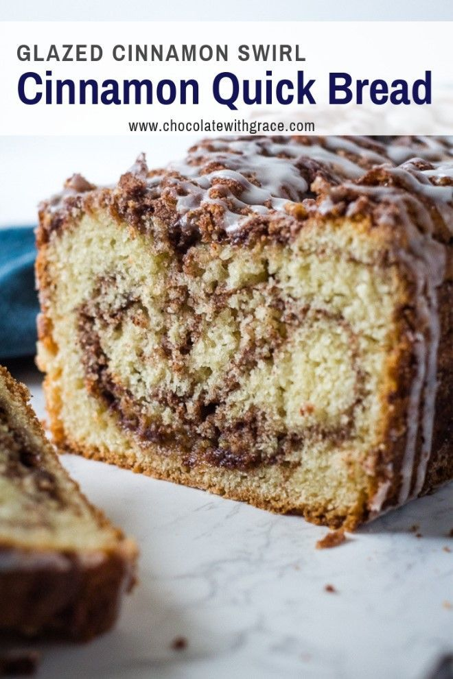Cinnamon Roll Quick Bread - Chocolate With Grace