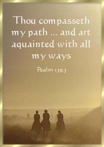 Psalm 139:3 | Psalm 139, Psalm 130, Psalms