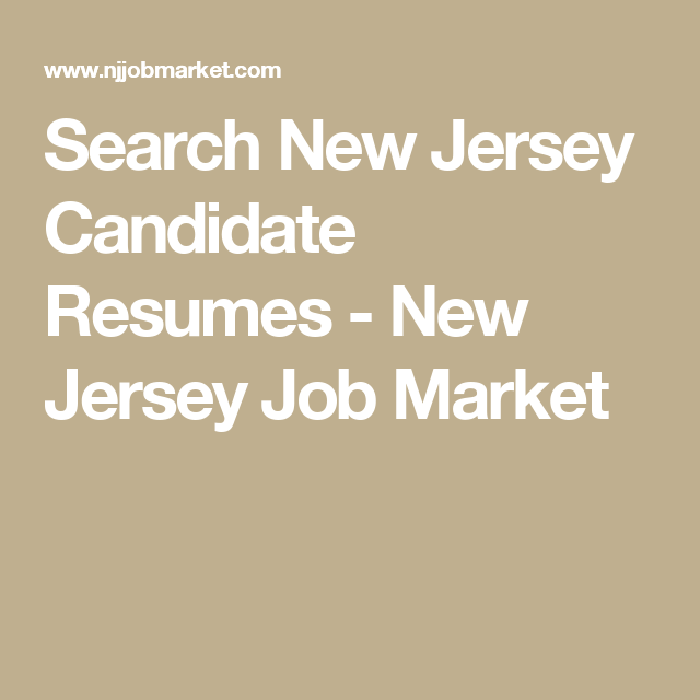 Unemployment Resume Search New Jersey Candidate Resumes  New Jersey Job Market .