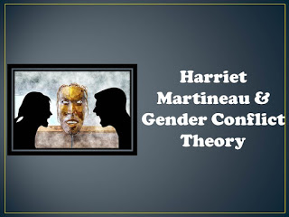 Harriet Martineau Gender Conflict Theory Sociology Official Theories Conflicted Sociology