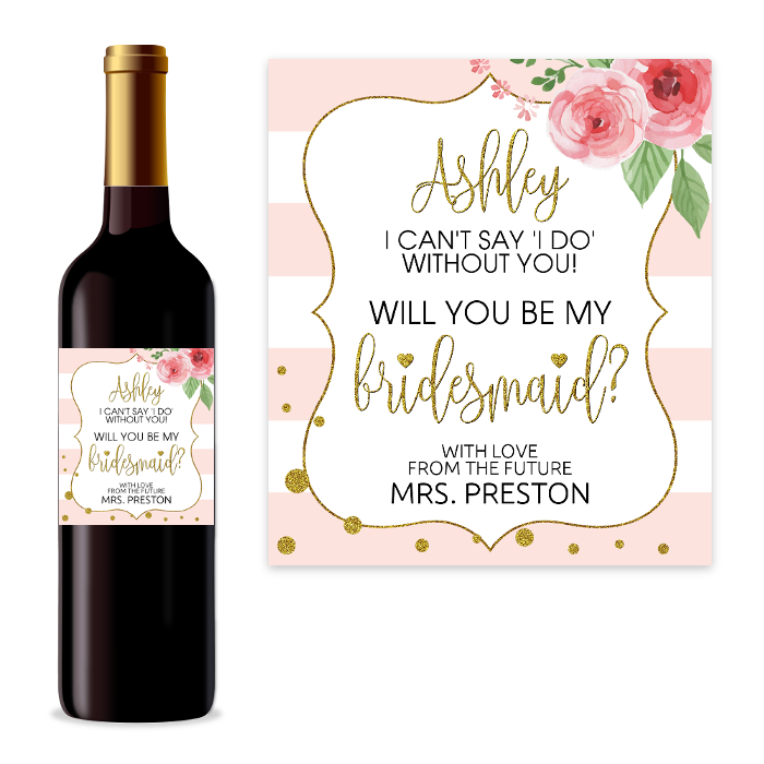 Let your favorite gals know you can't get married without them by your side! Go beyond asking a simple question – nothing says 'Will you be my bridesmaid?' like a bottle of wine! #printable #bridesmaidproposal #winelabel #willyoubemybridesmaid #bridesmaid