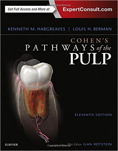 CohenS Pathways Of The Pulp  Th Edition Editors Kenneth M