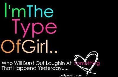 Download I M The Type Of Girl Quote Wallpaper Heart Touching Love