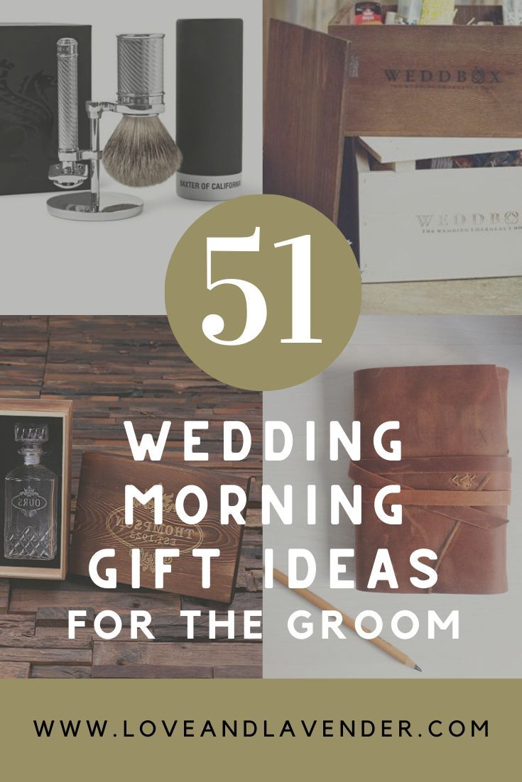 62 best wedding morning gifts for the groom in 2020