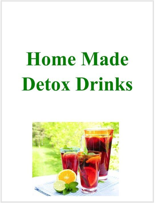 Home Made Detox Drinks Ebook Homemade Detox Drinks Detox Drinks Detox Drinks Smoothies