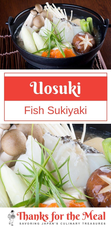 Uosuki: Fish Sukiyaki   Recipe (With images)   Recipes ...