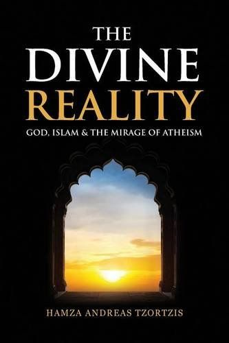 The Divine Reality God Islam  The Mirage Of Atheism -- You can get more details by clicking on the image.