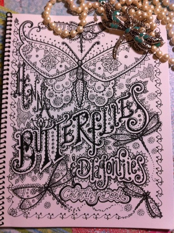 Henna Butterflies and Dragonflies Coloring Book You be the Artist Zentangle Style