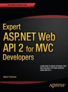 Expert Asp Net Web Api 2 For Mvc Developers Pdf Download E Book It