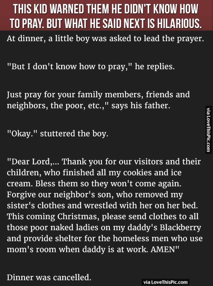 Latest Funny Jokes This Kid Warned Them He Did Not Know How To Pray But What He Said Next Is Hilarious This Kid Warned Them He Did Not Know How To Pray But What He Said Next Is Hilarious funny jokes story lol funny quote funny quotes funny sayings joke humor stories funny jokes adult jokes best jokes ever best jokes 9