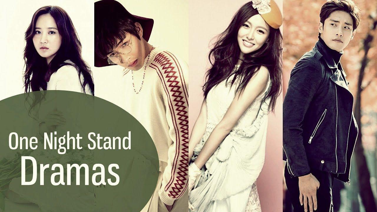 One Night Stand Dramas #Kdrama #K-drama #Koreandrama #Dorama #Jdrama
