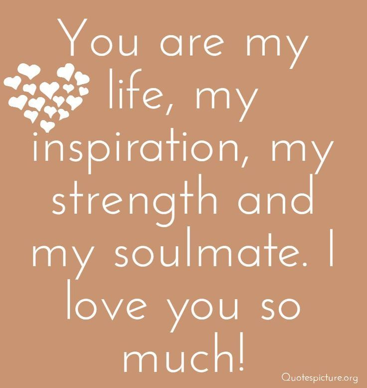 Love Quote Soulmate Quotes Wedding Anniversary Romantic Love