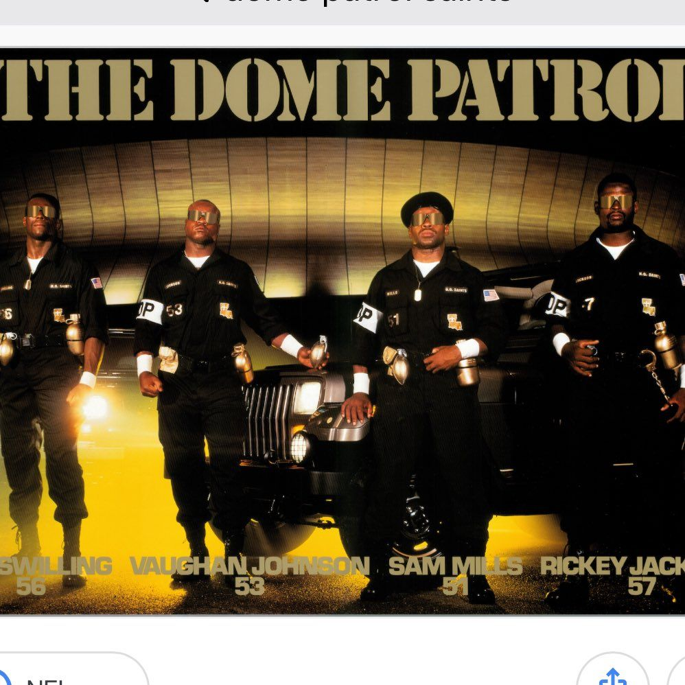 The One And Only Dome Patrol. WhoDat!!