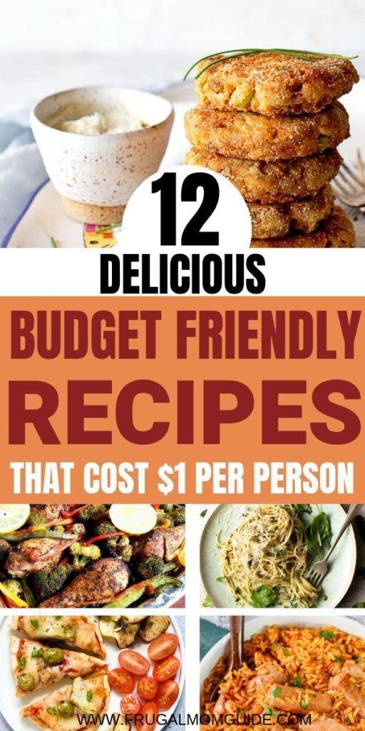 12 Budget Friendly Recipes that Cost $1 per Person