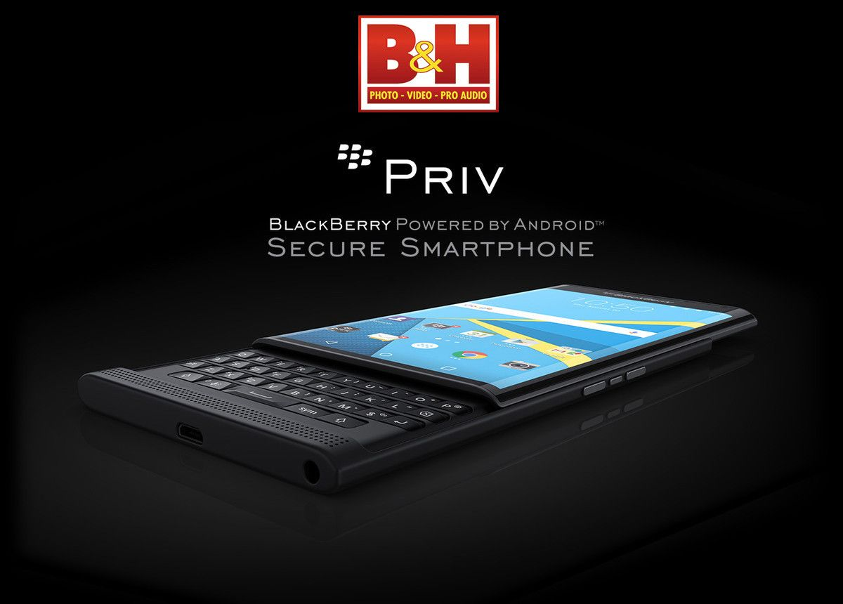 Blackberry Priv Can Now Be Pre-Ordered From B&H As Well | Android