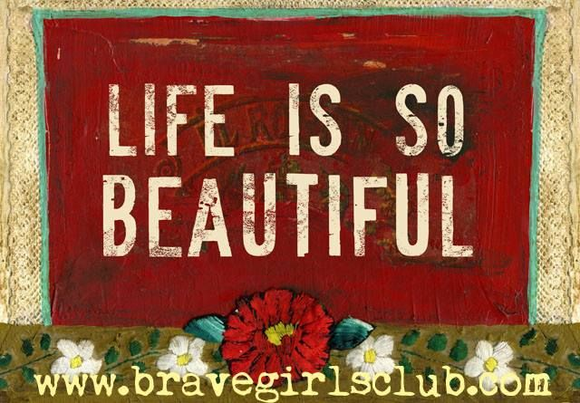 Life's Currency - The Brave Girl Post