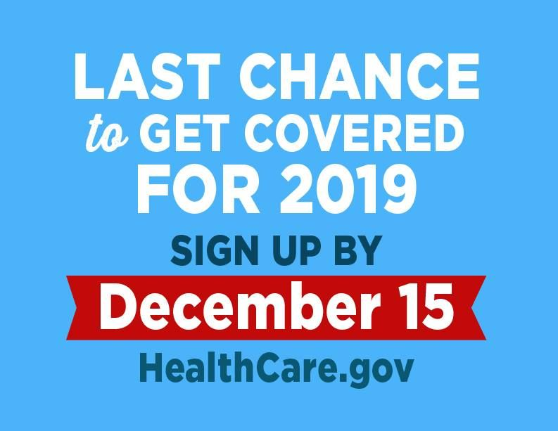 Last Chance To Enroll In Obamacare Aca For 2019 Is December 15