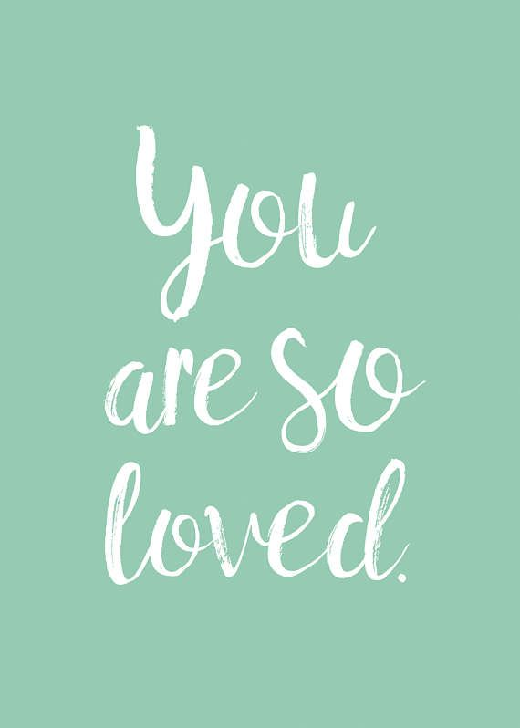 You Are So Loved Mint Green Digital Print Instant Download