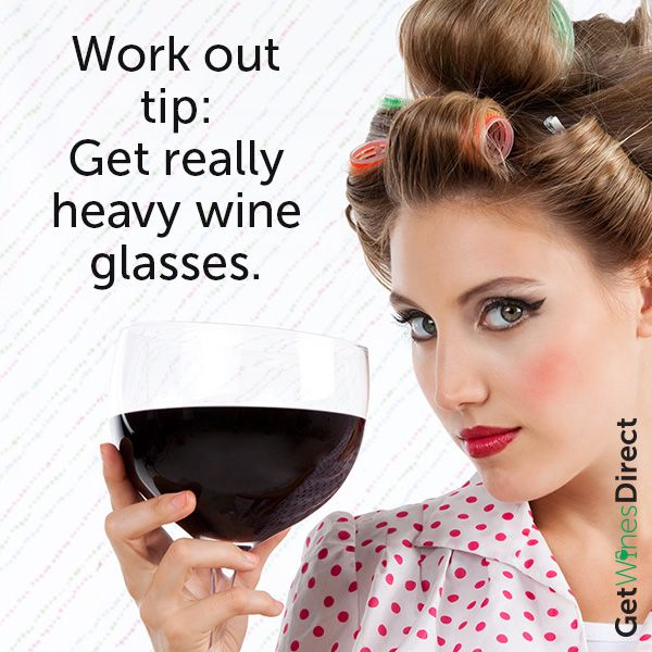 The best work out tip ever! #getwinesdirect #Tuesday #mykindofworkout #heavywineglasses #wine #happydays #workout