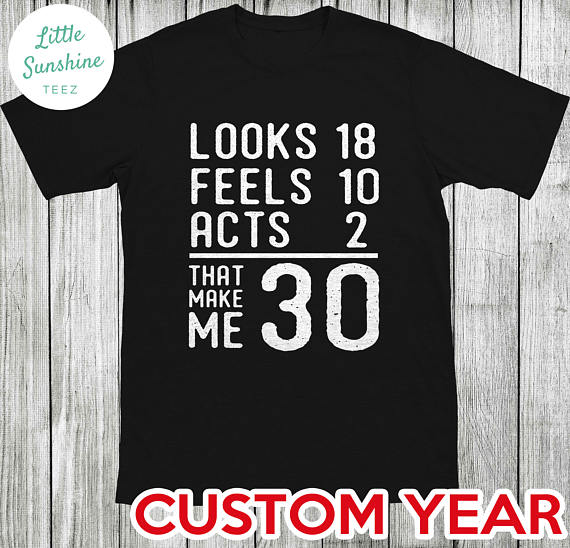 30th Birthday Shirt For Him Her Gift