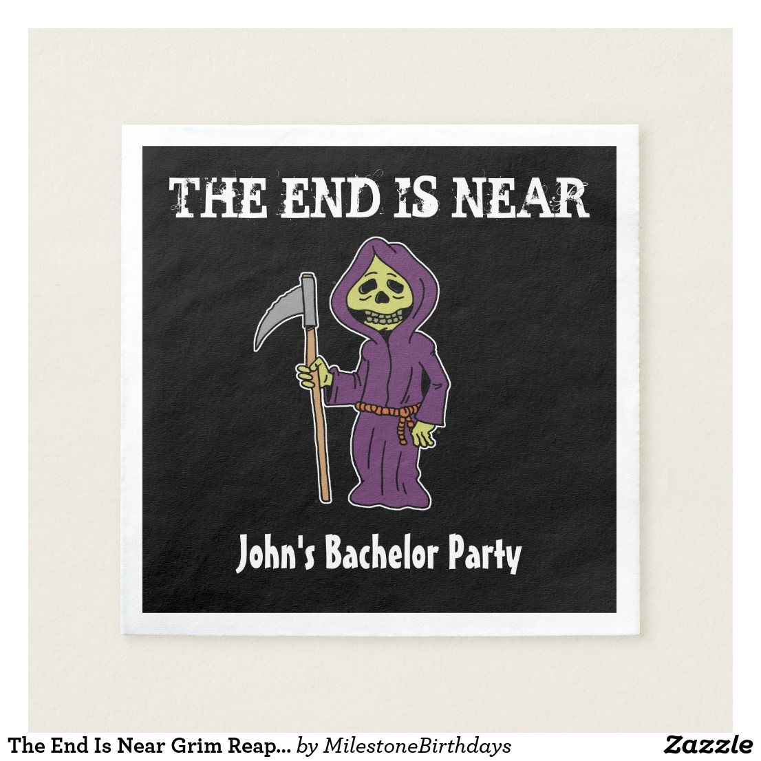 the end is near grim reaper bachelor party napkins in 2018