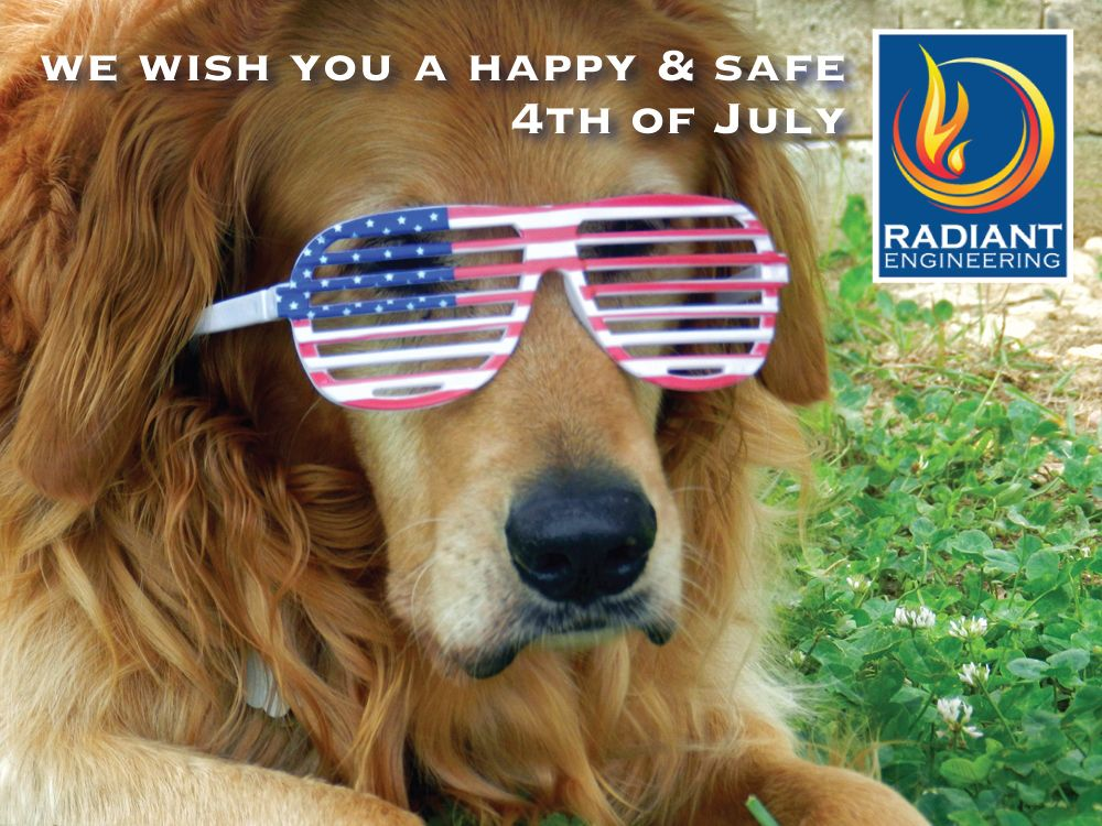 Radiant Engineering Wishes You A Safe And Happy 4th Of July Weekend.  #4thofJuly Good Looking