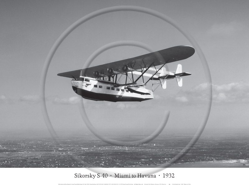 Sikorsky S-40, Miami to Havana, 1932 - Clyde Sunderland - Black and White Photo Poster Print