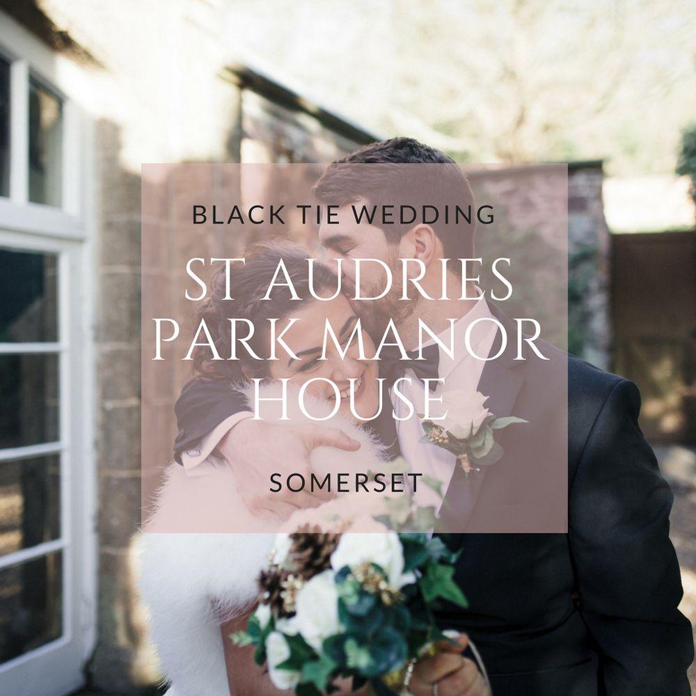 Stunning black tie wedding at st audries park somerset effortless