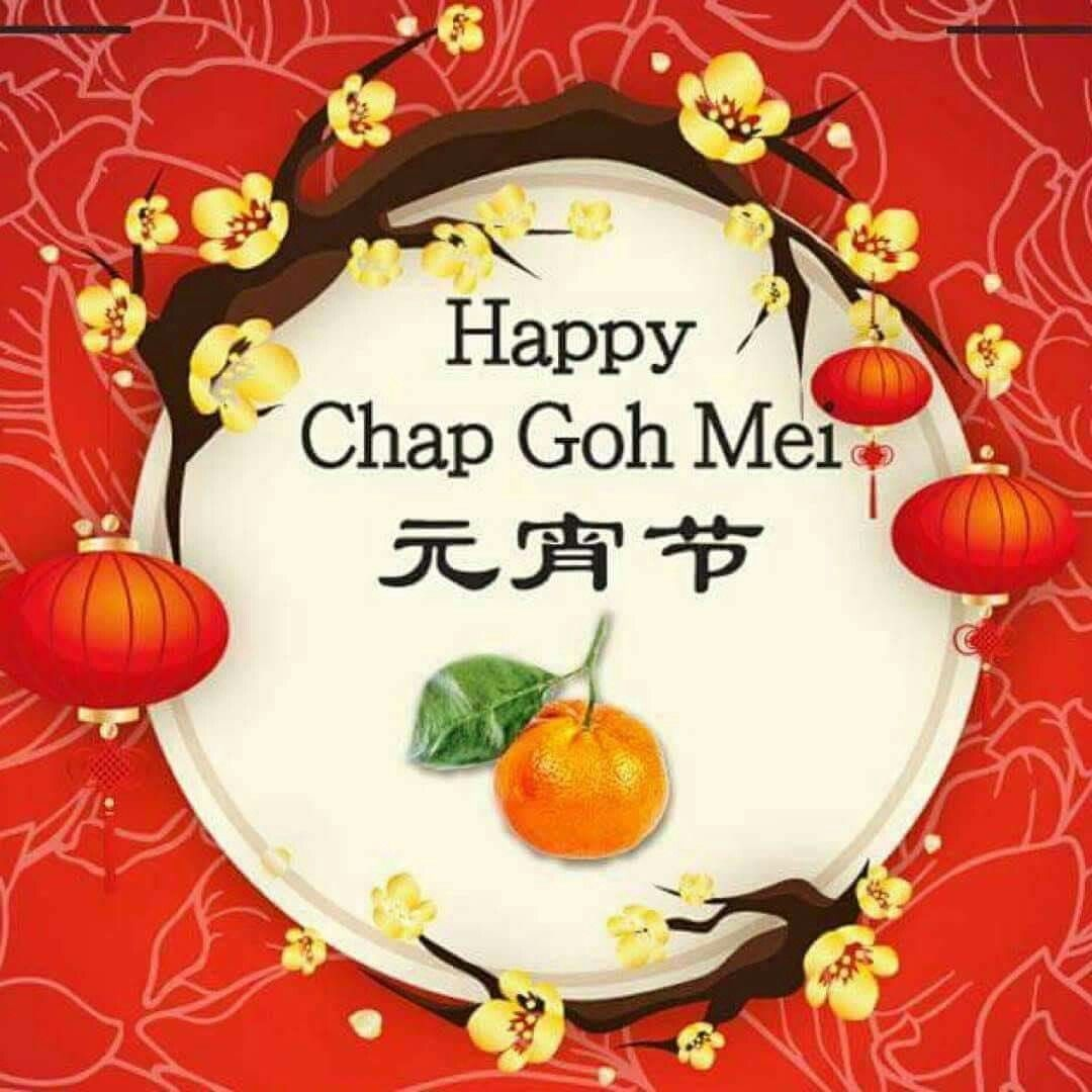 Pin by john lee on Chap Goh Meh wishes Chinese new year