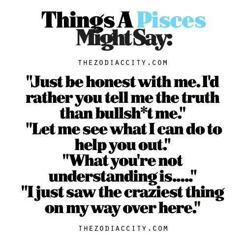 Things A Pisces Might Say: | Pisces ♓ | Astrology pisces