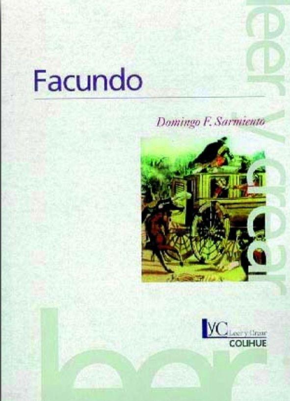 Facundo Civilizacion Y Barbarie Domingo Faustino Sarmiento Civilizacion Y Barbarie Domingo Faustino Sarmiento Libros