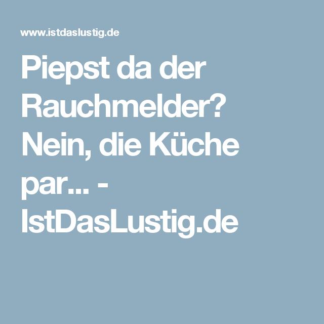 Awesome Rauchmelder In Der Küche Ideas - Thehammondreport.com ...