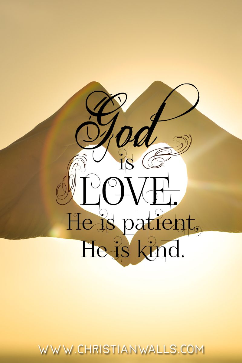 God is Love he is Patient he is Kind Christian Quotes Wall Art ...