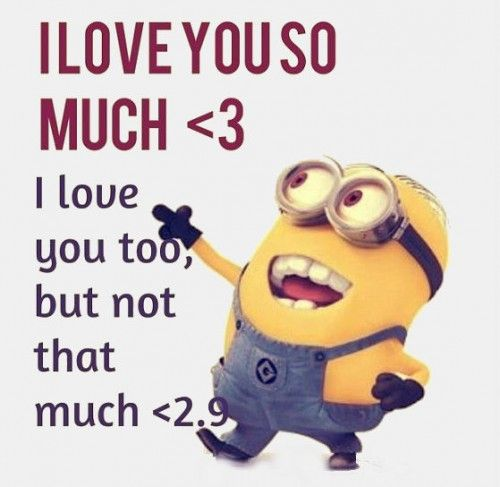 Cute minion love quotes