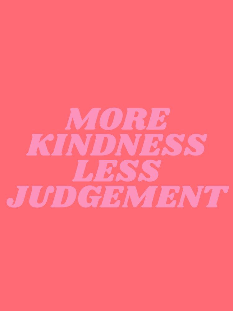 more kindness less judgement Art Print by type angel - X-Small