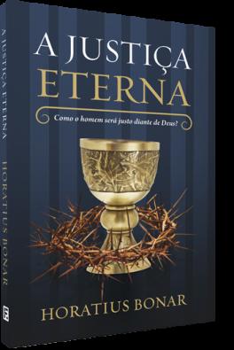 A Justiça Eterna - Horatius Bonar em 2020 | Livros